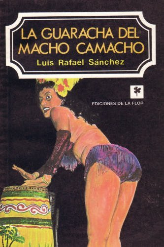 9789505150045: La guaracha del Macho Camacho (Spanish Edition)