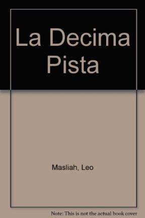 9789505151455: La decima pista/ The Twelve Clue (Spanish Edition)