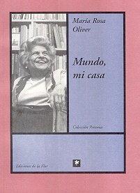 Mundo, mi casa / World, my home: Oliver, M. R.;