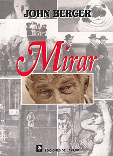 Mirar / Watch (Spanish Edition): Berger, John
