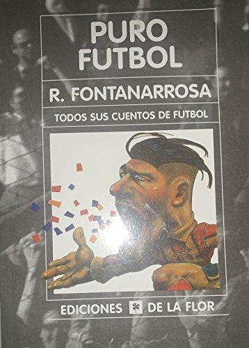 9789505151790: Puro Futbol/Pure Soccer (Spanish Edition)