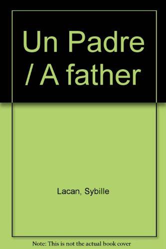 9789505153862: Un Padre / A father