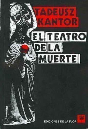 9789505154036: El Teatro De La Muerte/ The Theater of Death (Spanish Edition)