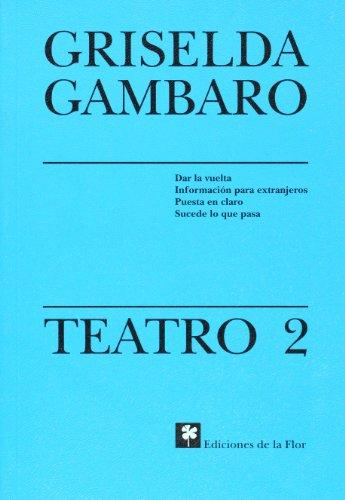 9789505154043: Teatro 2/ Theater 2 (Teatro / Griselda Gabaro)