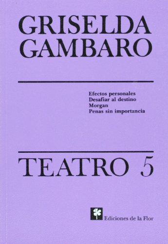 9789505154142: TEATRO - GRISELDA GAMBARO 5