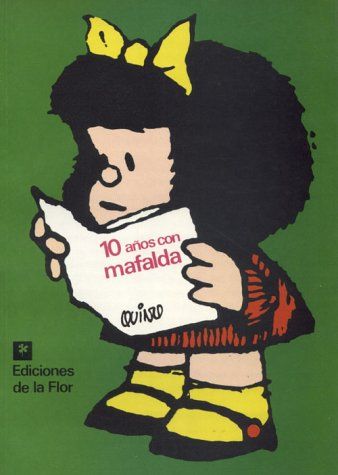 9789505156757: Diez años con mafalda