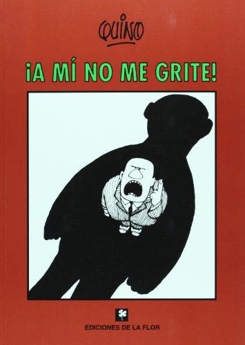 9789505157433: ¡a mi no me grite!