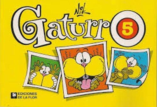 9789505157648: Gaturro 5 (Spanish Edition)