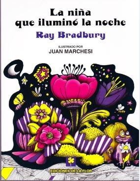 9789505158041: La nina que ilumino la noche/ Switch on the Night (Spanish Edition)