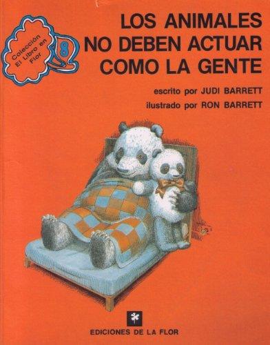 LOS ANIMALES NO DEBEN ACTUAR COMO LA GENTE (LIT. INFANTIL): BARRETT, JUDI (TEXTOS); BARRETT, RON (...