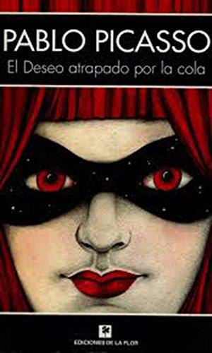 9789505159130: DESEO ATRAPADO POR LA COLA, EL (Spanish Edition)