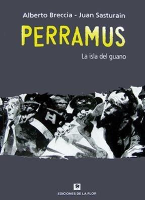 9789505159352: PERRAMUS 3. La isla del guano. (tapa dura)