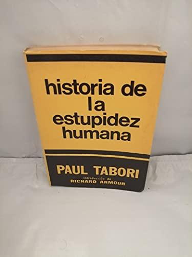 9789505161003: Historia de La Estupidez Humana (Spanish Edition)