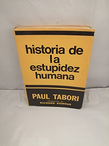 La historia de la estupidez humana: Paul Tabori