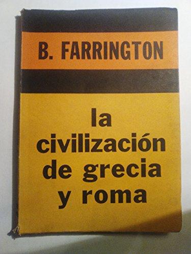 9789505164486: LA CIVILIZACION DE GRECIA Y ROMA.