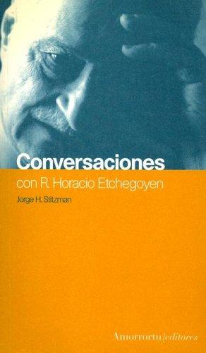 9789505180745: Conversaciones Con R. Horacio Etchegoyen