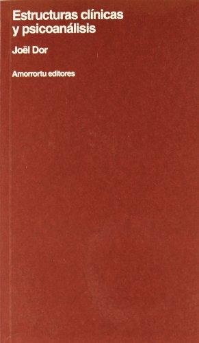 9789505180813: Estructuras Clinicas y Psicoanalisis