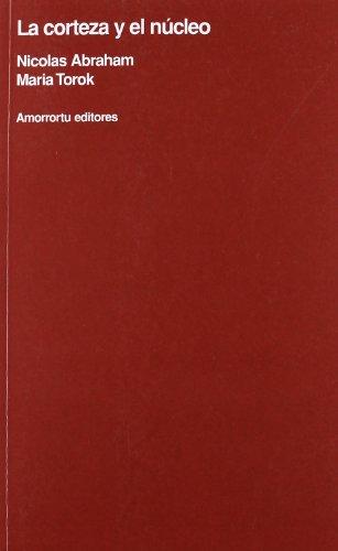 9789505180943: La Corteza y El Nucleo (Spanish Edition)