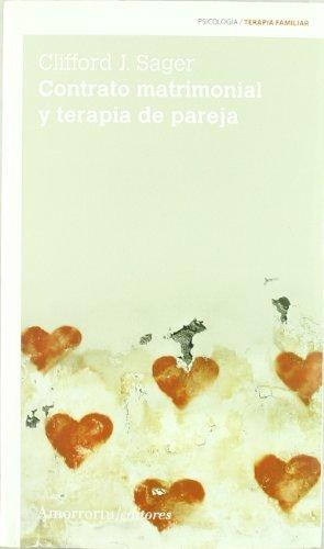 CONTRATO MATRIMONIAL Y TERAPIA DE PAREJA: SAGER, CLIFFORD J.