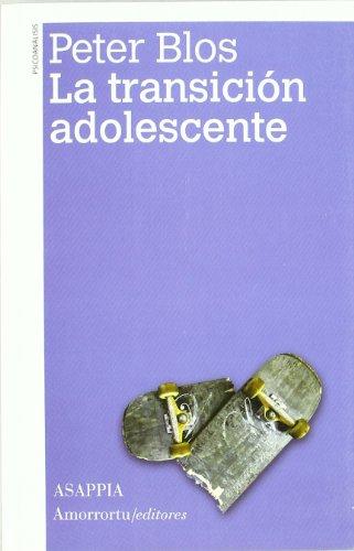 9789505181513: LA TRANSICION ADOLESCENTE. 3ª EDICION(9789505181513)