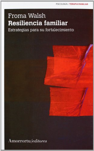 Resiliencia Familiar (Paperback): Froma Walsh