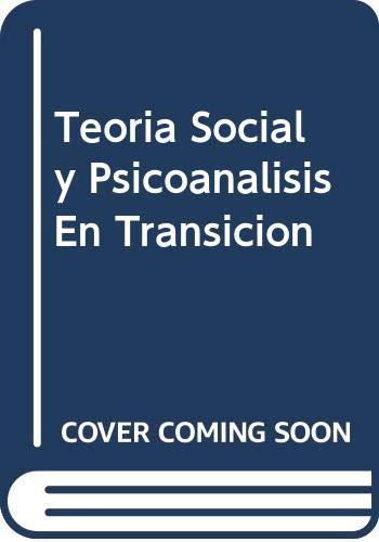 9789505181728: Teoría social y psicoanálisis en transición (Sociología)