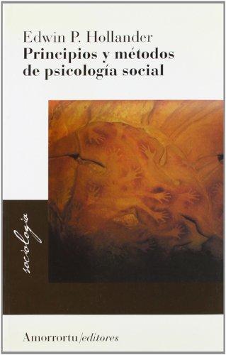 PRINCIPIOS Y METODOS DE LA PSICOLOGIA SOCIAL: HOLLANDER, EDWIN P.