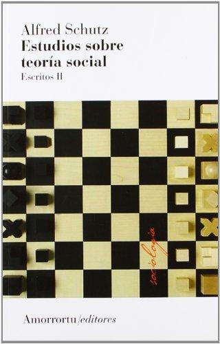 ESTUDIOS SOBRE TEORÍA SOCIAL (2A ED): SCHUTZ, ALFRED