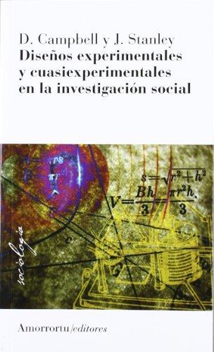 Diseños experimentales y cuasiexperimentales en la investigación: Stanley, Julian C.,