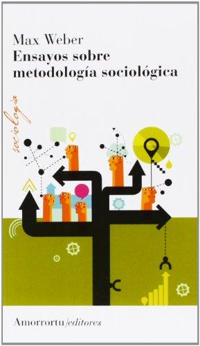 9789505182343: Ensayos Sobre Metodología Sociológica