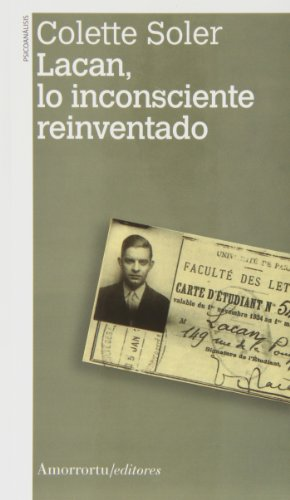 Lacan, lo inconsiente reinventado: Soler, Colette