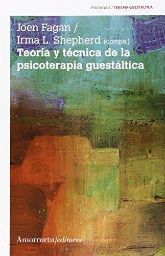 Teoría y técnica de la psicoterapia guestáltica (Paperback): Joen Fagan