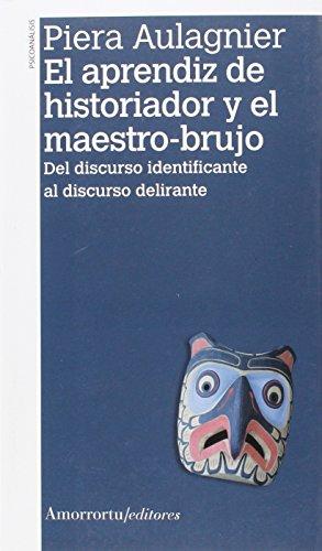 9789505182558: El Aprendiz De Historiador Y El Maestro Brujo