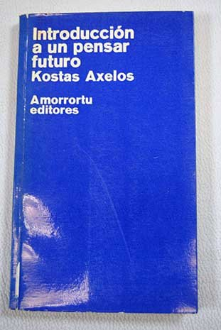 9789505183128: Introduccion a Un Pensar Futuro (Spanish Edition)