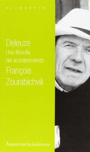 9789505183630: Deleuze: Una filosofía del acontecimiento