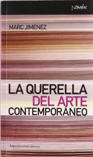 9789505183845: La querella del arte contemporáneo (Nómadas)