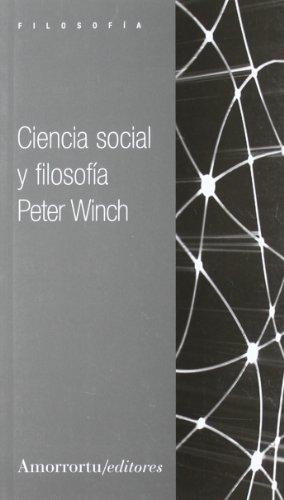 Ciencia social y filosofía (9505183992) by Peter Winch