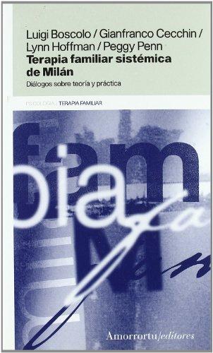 9789505185078: The Terapia Familiar Sistemica de Milan (Spanish Edition)