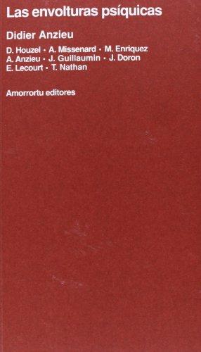 Las Envolturas Psiquicas (Spanish Edition) (9789505185092) by Didier Anzieu; D. Houzel; A. Missenard