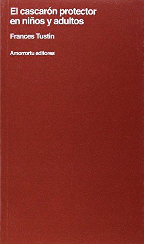 9789505185221: CASCARON PROTECTOR EN NIÑOS Y ADULTOS, EL (Spanish Edition)
