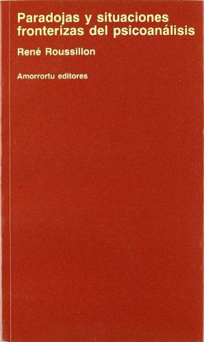 9789505185504: PARADOJAS Y SITUACIONES FRONTERIZAS DEL PSICOANALI (Spanish Edition)