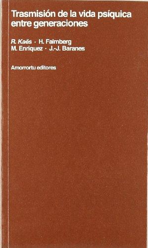 9789505185597: Transmision de La Vida Psiquica Entre Generaciones (Spanish Edition)