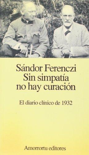 9789505185696: Sin Simpatia No Hay Curacion - El Diario Clinico D (Spanish Edition)