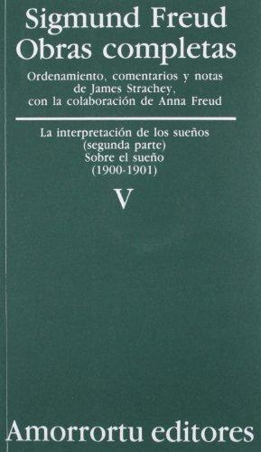 9789505185818: Obras Completas: Sigmund Freud: Volumen 5 (1900-01): La Interpretacion de los Suenos, Segunda Parte (Sigmund Freud Obras Completas) (Spanish Edition)