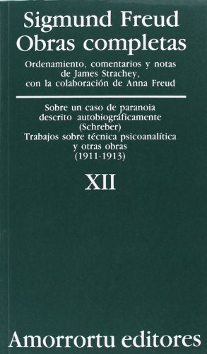 9789505185887: Obras Completas - Tomo XII Sobre Un Caso de Paranoia (Spanish Edition)