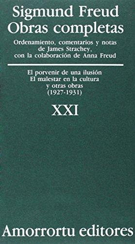 Sigmund Freud Obras Completas: 1927-31: El Porvenir de una Ilusion, el Malestar en la Cultura y Otras Obras (Spanish Edition) (9505185979) by Sigmund Freud; Anna Freud