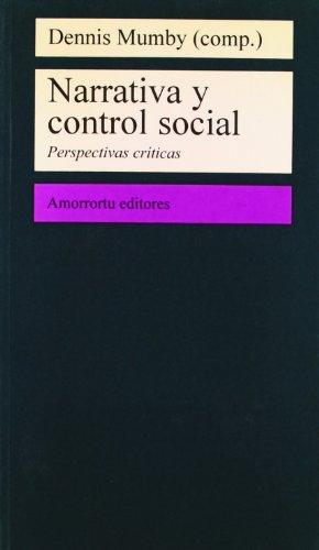 9789505186495: Narrativa Y Control Social (Comunicación, cultura y medios)