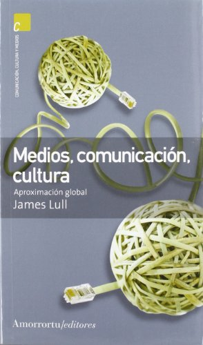 9789505186600: Medios, comunicación, cultura (2A ED): Aproximación global