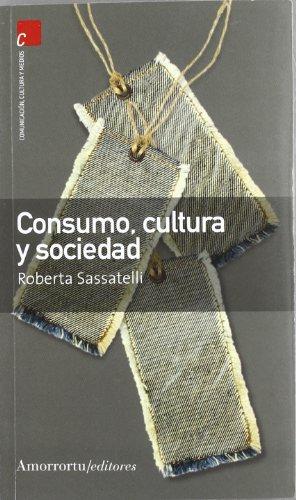 9789505186662: Consumo, cultura y sociedad