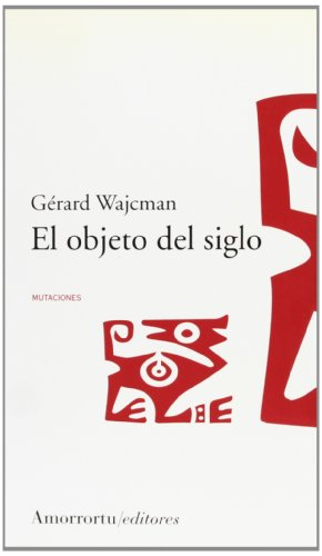 9789505187126: El The Objeto del Siglo (Spanish Edition)